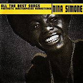 All the Best Songs (Fantastic Masterpieces Remastered) de Nina Simone