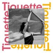 Tiquette by Klischée