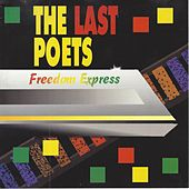 Freedom Express by The Last Poets
