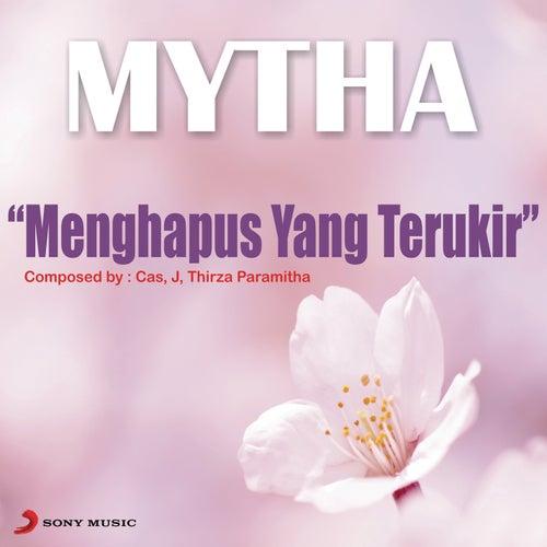 Menghapus Yang Terukir by Mytha