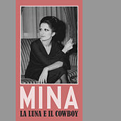 La luna e il cowboy von Mina