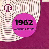 Pye 1962 by Various Artists