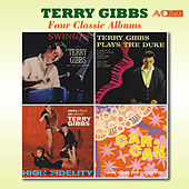 Four Classic Albums (Swingin' / Terry Gibbs Plays the Duke / More Vibes on Velvet / Music from Cole Porter's Can Can) [Remastered] by Terry Gibbs