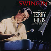 Swingin' (Remastered) by Terry Gibbs