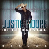 Off The Beaten Path (Deluxe) by Justin Moore