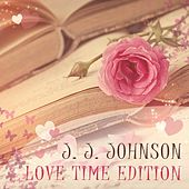 Love Time Edition by J.J. Johnson