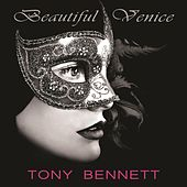 Beautiful Venice by Tony Bennett