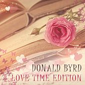Love Time Edition by Donald Byrd
