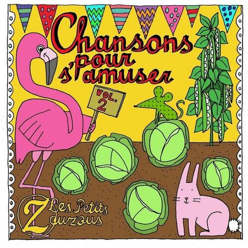Chansons Pour Samuser 2 Ep Von Les Petits Zouzous Napster