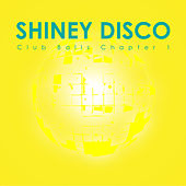 Shiney Disco Club Balls Chapter 1 by Various Artists