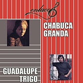 Enlace Chabuca Granda - Guadalupe Trigo de Chabuca Granda