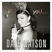 If You by Dale Watson