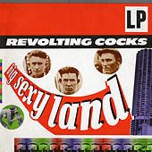 Big Sexy Land by Revolting Cocks