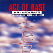 Happy Nation (The Remixes) de Ace Of Base