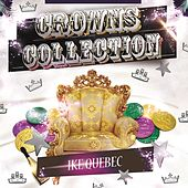 Crowns Collection by Ike Quebec