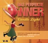 Das perfekte Dinner CANDLE LIGHT von Various Artists