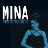 Rossetto sul colletto von Mina
