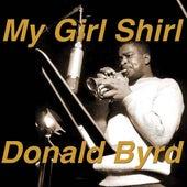 My Girl Shirl by Donald Byrd