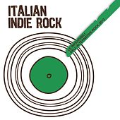 Italian Indie Rock (Le Imperdibili dell'Alternative Rock 2013) di Various Artists