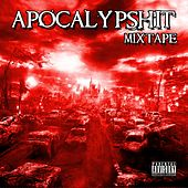 Apocalypshit (Mixtape) de Various Artists