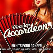 Maxitop accordéon (50 hits musette pour danser) by Various Artists