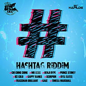 #Hashtag Riddim by Various Artists