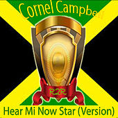 Hear Mi Now (Star Version) by Cornell Campbell