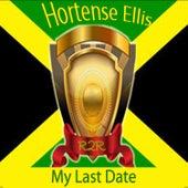 My Last Date de Hortense Ellis