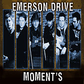 Moments - Single by Emerson Drive