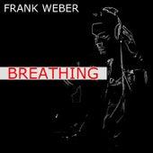 Breathing by Frank Weber