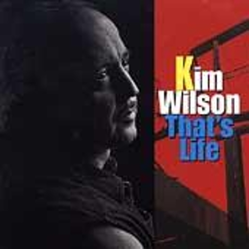 That's Life (If You Call It Living) by Kim Wilson