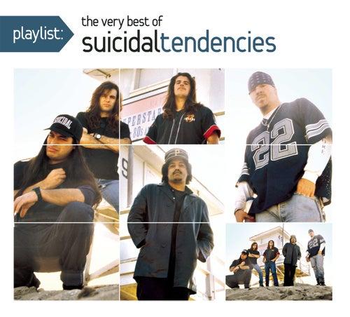 Playlist: The Very Best Of Suicidal Tendencies by Suicidal Tendencies