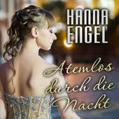 Atemlos durch die Nacht de Hanna Engel