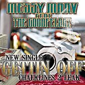 Gettin Off (feat. The Goodfelonz) - Single by Messy Marv