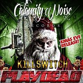 KILLSWITCH - Single by Play Dead