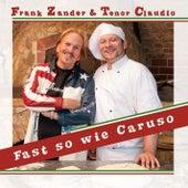Fast so wie Caruso von Frank Zander