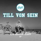 Da Beach Bum EP von Till Von Sein