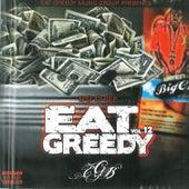 Eat Greedy, Vol. 12 by Big Chief