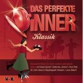 Das perfekte Dinner KLASSIK von Various Artists