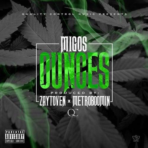 Ounces - Single by Migos