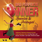 Das perfekte Dinner SPANIEN & PORTUGAL von Various Artists