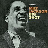 Big Shot - Ballads and Soul by Milt Jackson