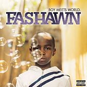 Boy Meets World by Fashawn