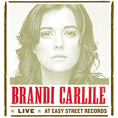 Live At Easy Street Records by Brandi Carlile
