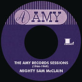 The Amy Records Sessions (1966-1969) by Mighty Sam McClain