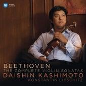 Beethoven: Complete Violin Sonatas by Konstantin Lifschitz Daishin Kashimoto