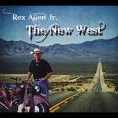 The New West by Rex Allen, Jr.