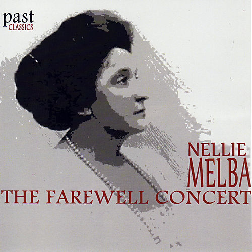 The Farewell Concert by Nellie Melba