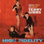 More Vibes on Velvet (Remastered) by Terry Gibbs