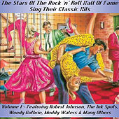 The Stars of the Rock and Roll Hall of Fame Sing Their Classic Hits - Volume 1 by Various Artists